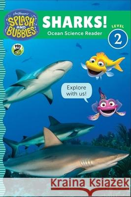 Splash and Bubbles: Sharks! The Jim Henson Company 9780358056102