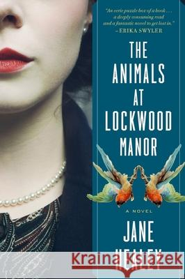 The Animals at Lockwood Manor Jane Healey 9780358508656