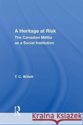 HERITAGE AT RISK T. C. WILLETT 9780367014124 TAYLOR & FRANCIS