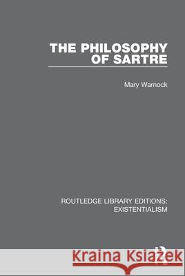 The Philosophy of Sartre Mary Warnock 9780367111342