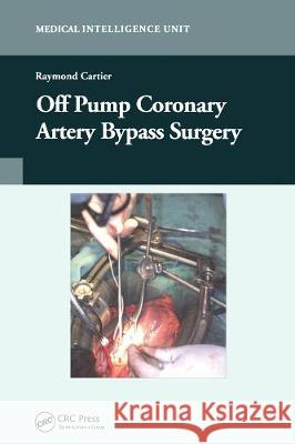 Off-Pump Coronary Artery Bypass Surgery Raymond Cartier   9780367446512
