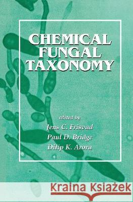 Chemical Fungal Taxonomy Frisvad   9780367447823