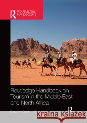 Routledge Handbook on Tourism in the Middle East and North Africa Dallen Timothy 9780367659707