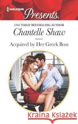Acquired by Her Greek Boss Chantelle Shaw 9780373060436