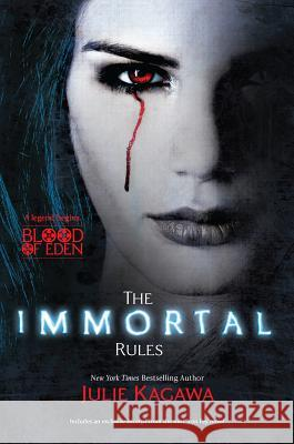 The Immortal Rules Julie Kagawa 9780373210510