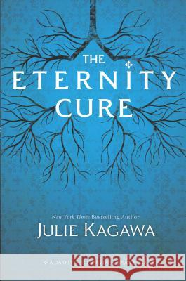 The Eternity Cure Julie Kagawa 9780373211135