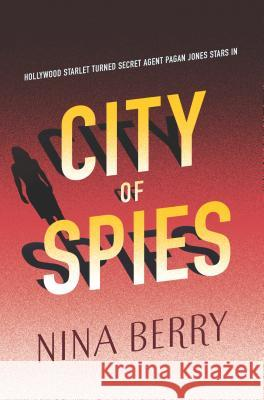 City of Spies Nina Berry 9780373211890