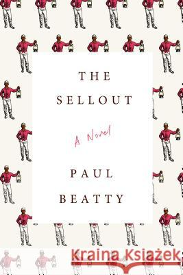 The Sellout Paul Beatty 9780374260507