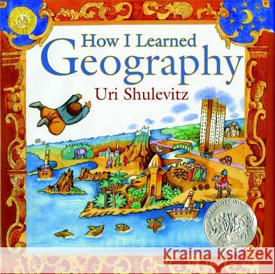 How I Learned Geography Uri Shulevitz 9780374334994
