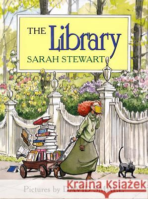 The Library Sarah Stewart David Small 9780374343880