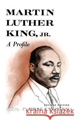 Martin Luther King, Jr.: A Profile C. Eric Lincoln 9780374521523