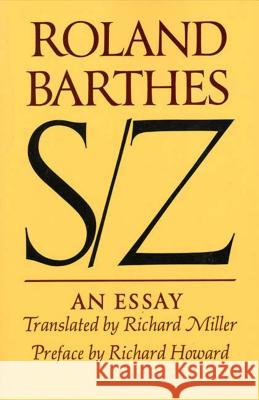 S/Z: An Essay Roland Barthes Richard Howard Richard Miller 9780374521677 Hill & Wang