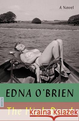 The High Road Edna O'Brien 9780374538804