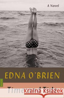 Time and Tide Edna O'Brien 9780374538811