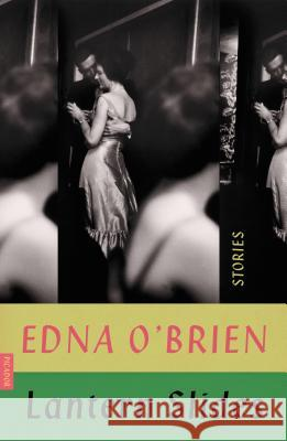 Lantern Slides: Stories Edna O'Brien 9780374538842