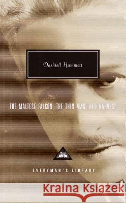 The Maltese Falcon, the Thin Man, Red Harvest Dashiell Hammett 9780375411250