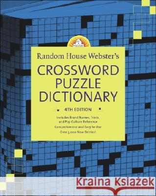 Random House Webster's Crossword Puzzle Dictionary, 4th Edition Stephen Elliott 9780375426087