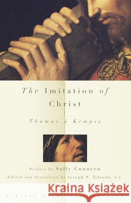 The Imitation of Christ Thomas A. Kempis John F. Thornton Evelyn Underhill 9780375700187