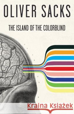 The Island of the Colorblind Oliver W. Sacks 9780375700736