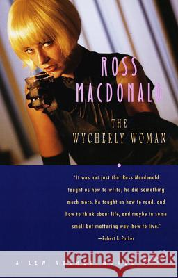 The Wycherly Woman Ross MacDonald 9780375701443