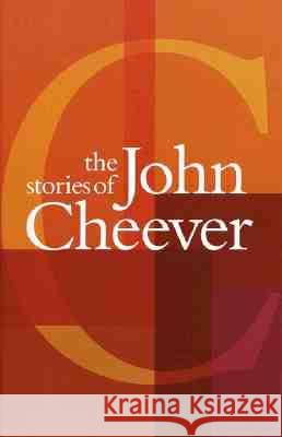 The Stories of John Cheever John Cheever 9780375724428