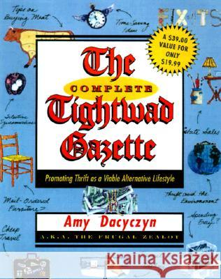 The Complete Tightwad Gazette Amy Dacyczyn 9780375752254