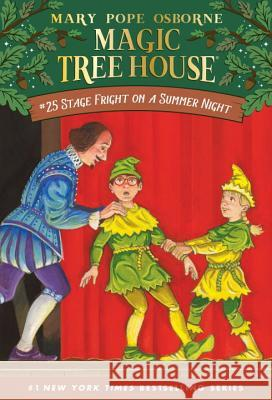 Stage Fright on a Summer Night Mary Pope Osborne Salvatore Murdocca 9780375806117 Random House Books for Young Readers