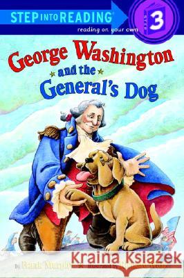 George Washington and the General's Dog Frank Murphy Richard Walz 9780375810152