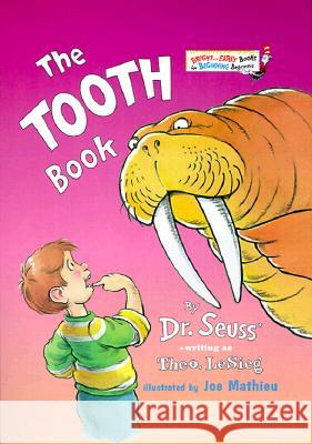 The Tooth Book Dr Seuss                                 Theo LeSieg Joseph Mathieu 9780375810398