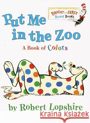 Put Me in the Zoo Robert Lopshire 9780375812156