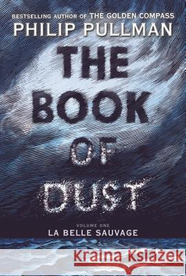 The Book of Dust: La Belle Sauvage (Book of Dust, Volume 1) Knopf Bfyr 9780375815300
