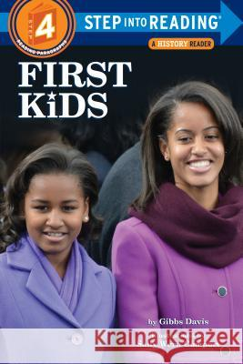 First Kids Gibbs Davis Kathryn Gibbs Davis Sally Wern Comport 9780375822186