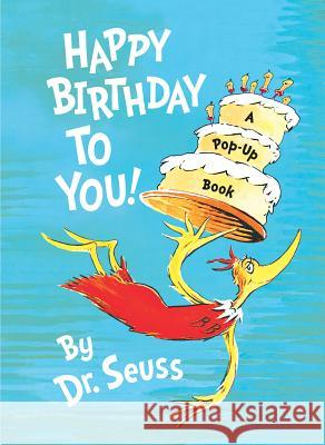 Happy Birthday to You! Dr Seuss 9780375823114