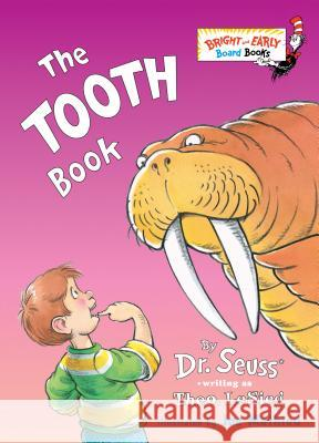 The Tooth Book Theo LeSieg Joe Mathieu 9780375824920