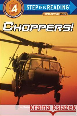 Choppers! Susan E. Goodman Michael Doolittle 9780375825170 Random House Books for Young Readers