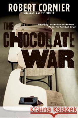 The Chocolate War Robert Cormier 9780375829871