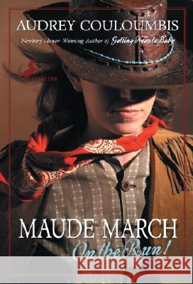 Maude March on the Run! Audrey Couloumbis 9780375832482