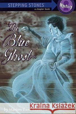 The Blue Ghost Marion Dane Bauer Suling Wang 9780375833397 Random House Books for Young Readers