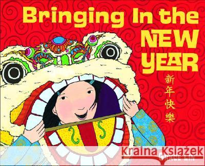 Bringing In The New Year Grace Lin 9780375837456