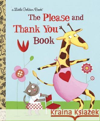 The Please and Thank You Book Barbara Shook Hazen Emilie Chollat 9780375847585
