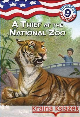 Capital Mysteries #9: A Thief at the National Zoo Ron Roy Timothy Bush 9780375848049 Random House Books for Young Readers