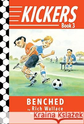 Benched Rich Wallace Jimmy Holder 9780375850943