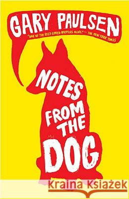 Notes from the Dog Gary Paulsen 9780375855429