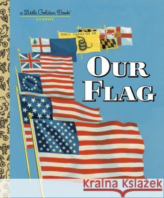 Our Flag Carl Memling 9780375865244