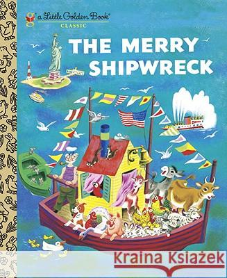 The Merry Shipwreck Georges Duplaix Tibor Gergely 9780375868009
