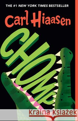 Chomp Carl Hiaasen 9780375868276