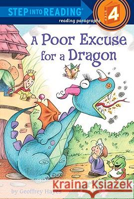 A Poor Excuse for a Dragon Geoffrey Hayes 9780375868672