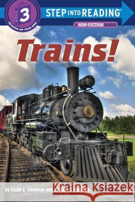 Trains! Susan E. Goodman Michael Doolittle 9780375869419