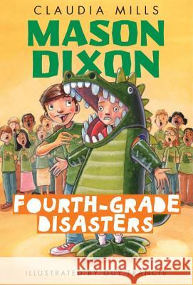 Fourth-Grade Disasters Claudia Mills Guy Francis 9780375872754 Yearling Books