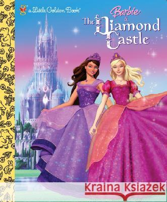Barbie and the Diamond Castle (Barbie) Mary Man-Kong Rainmaker Entertainment 9780375875083